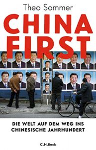 "Rezension ""China First"" Theo Sommer"