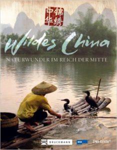 Wildes China - Bildband & Reiseführer