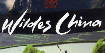Wildes China Dokumentation